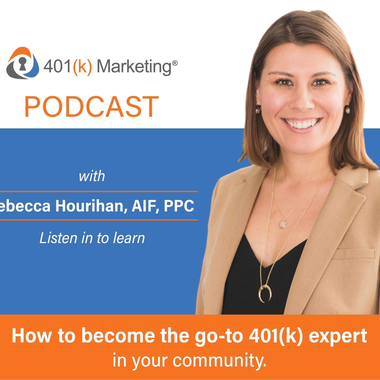The 401(K) Marketing Podcast